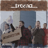 Album: Tremo – Insurrection